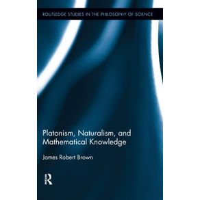 Platonism-Naturalism-and-Mathematical-Knowledge