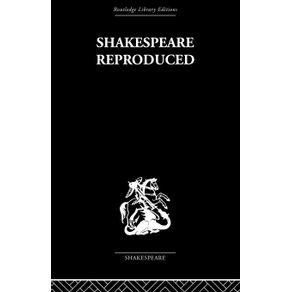 Shakespeare-Reproduced