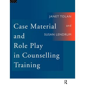 Case-Material-and-Role-Play-in-Counselling-Training