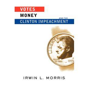 Votes-Money-And-The-Clinton-Impeachment