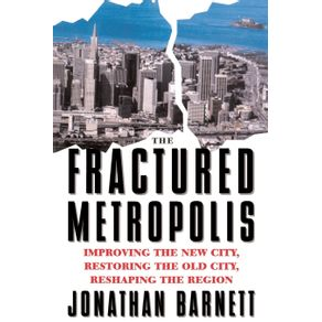 The-Fractured-Metropolis