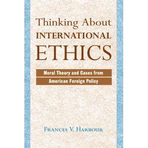 Thinking-About-International-Ethics