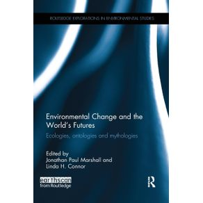 Environmental-Change-and-the-Worlds-Futures