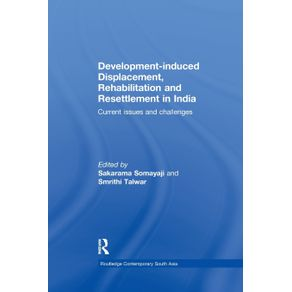 Development-induced-Displacement-Rehabilitation-and-Resettlement-in-India