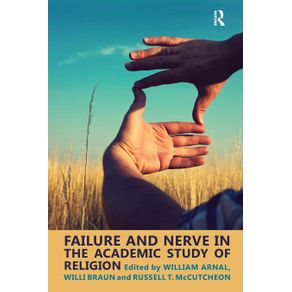 Failure-and-Nerve-in-the-Academic-Study-of-Religion