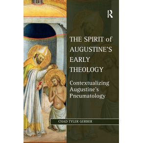 The-Spirit-of-Augustines-Early-Theology