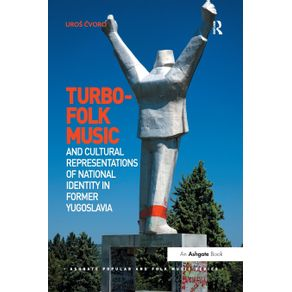 Turbo-folk-Music-and-Cultural-Representations-of-National-Identity-in-Former-Yugoslavia
