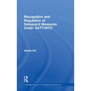 Recognition-and-Regulation-of-Safeguard-Measures-Under-GATT-WTO