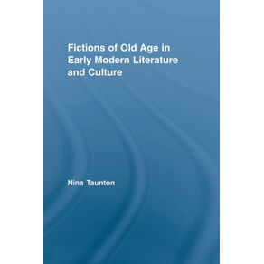 Fictions-of-Old-Age-in-Early-Modern-Literature-and-Culture
