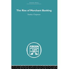 The-Rise-of-Merchant-Banking
