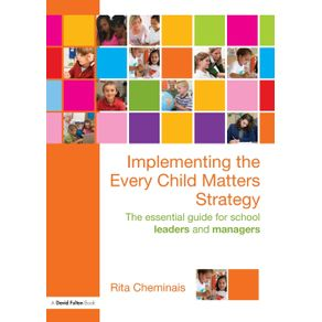 Implementing-the-Every-Child-Matters-Strategy