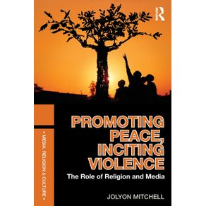 Promoting-Peace-Inciting-Violence