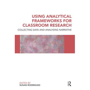 Using-Analytical-Frameworks-for-Classroom-Research