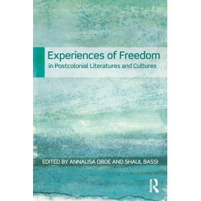 Experiences-of-Freedom-in-Postcolonial-Literatures-and-Cultures
