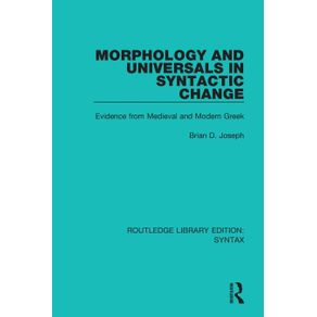 Morphology-and-Universals-in-Syntactic-Change