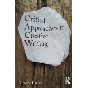 Critical-Approaches-to-Creative-Writing