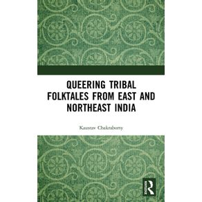 Queering-Tribal-Folktales-from-East-and-Northeast-India