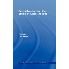 Deconstruction-and-the-Ethical-in-Asian-Thought