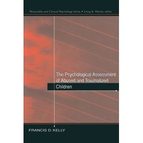 The-Psychological-Assessment-of-Abused-and-Traumatized-Children