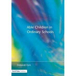 Able-Children-in-Ordinary-Schools