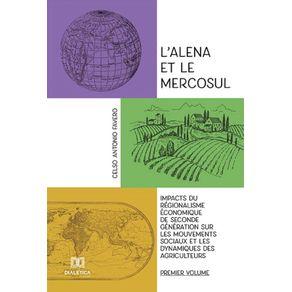 L'alena-et-le-Mercosul---Volume-1--Impacts-du-regionalisme-economique-de-seconde-generation-sur-les-mouvements-sociaux-et-les-dynamiques-des-agriculteurs