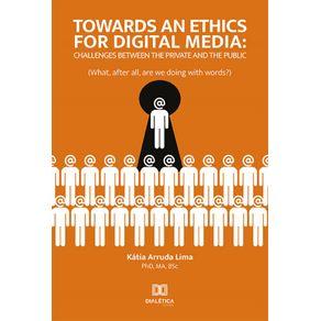 Towards-an-ethics-for-digital-media