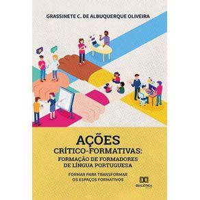 Acoes-critico-formativas--formacao-de-formadores-de-lingua-portuguesa---Formar-para-transformar-os-espacos-formativos