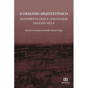 O-desenho-arquitetonico--Fenomenologia-e-linguagem-em-Joan-Villa