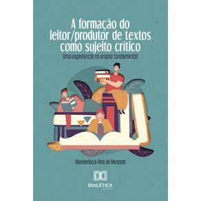 A-formacao-do-leitor-produtor-de-textos-como-sujeito-critico--Uma-experiencia-no-ensino-fundamental