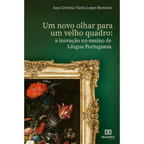 Um-novo-olhar-para-um-velho-quadro--A-inovacao-no-ensino-de-Lingua-Portuguesa