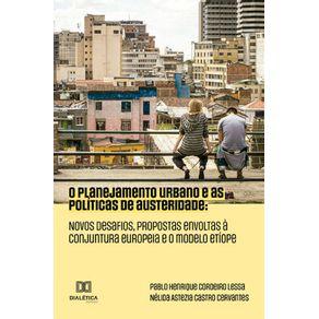 O-planejamento-urbano-e-as-politicas-de-austeridade---Novos-desafios-propostas-envoltas-a-conjuntura-europeia-e-o-modelo-Etiope