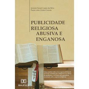 Publicidade-religiosa-abusiva-e-enganosa--Uma-analise-critica-da-responsabilidade-civil-das-instituicoes-religiosas-na-oferta-de-produtos-e-servicos-que-garantem-resultado-sob-o-aspecto-religioso