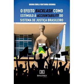 O-efeito-backlash-como-estimulo-a-accountability-do-sistema-de-justica-brasileiro
