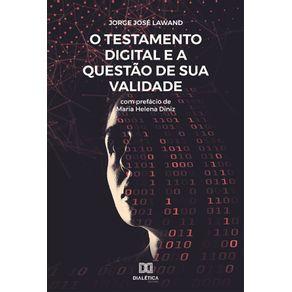 O-testamento-digital-e-a-questao-de-sua-validade