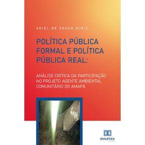 Politica-Publica-Formal-e-Politica-Publica-Real--Analise-Critica-Da-Participacao-No-Projeto-Agente-Ambiental-Comunitario-Do-Amapa