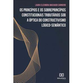 Os-principios-e-os-sobreprincipios-constitucionais-tributarios-sob-a-optica-do-constructivismo-logico-semantico