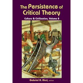 The-Persistence-of-Critical-Theory