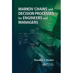Markov-Chains-and-Decision-Processes-for-Engineers-and-Managers