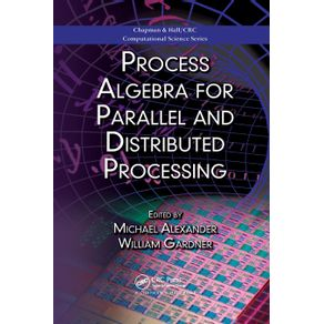 Process-Algebra-for-Parallel-and-Distributed-Processing