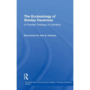The-Ecclesiology-of-Stanley-Hauerwas