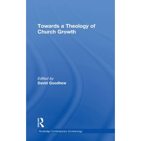 Towards-a-Theology-of-Church-Growth