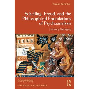 Schelling-Freud-and-the-Philosophical-Foundations-of-Psychoanalysis