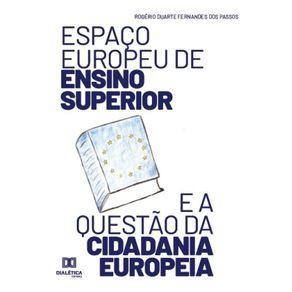 Espaco-europeu-de-Ensino-Superior-e-a-questao-da-cidadania-europeia--Apontamentos-E-Reflexoes-Sobre-O-Processo-De-Bolonha