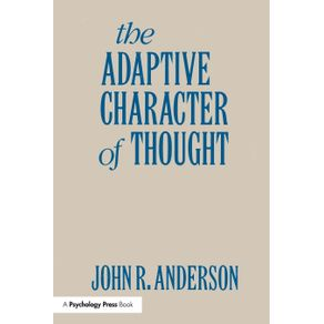 The-Adaptive-Character-of-Thought