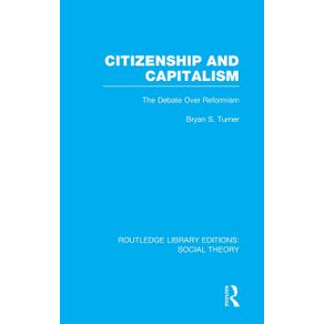 Citizenship-and-Capitalism--RLE-Social-Theory-