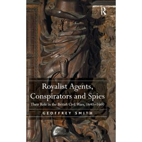 Royalist-Agents-Conspirators-and-Spies