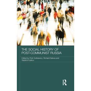 The-Social-History-of-Post-Communist-Russia
