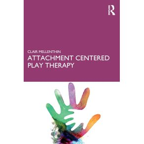 Attachment-Centered-Play-Therapy