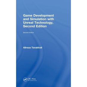 Game-Development-and-Simulation-with-Unreal-Technology-Second-Edition