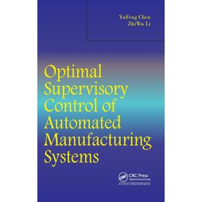 Optimal-Supervisory-Control-of-Automated-Manufacturing-Systems